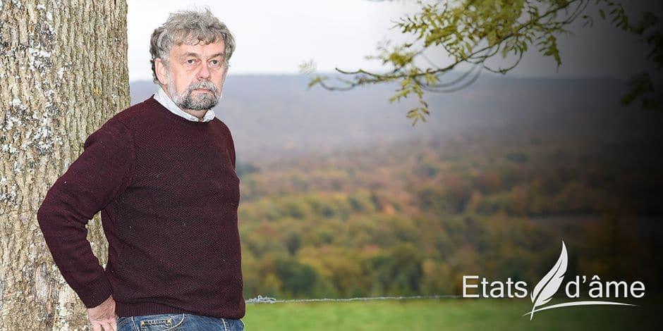 """Gérard Jadoul, gestionnaire du projet Nassonia: """"Si la forêt pouvait parler, elle dirait: laissez-moi faire. Et sauvez-moi."""""""